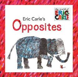 ERIC CARLE'S OPPSITES(P)