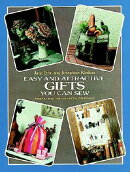 EASY AND ATTRACTIVE GIFTS YOU CAN SEW