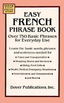 EASY FRENCH PHRASE BOOK: OVER 750 PHRASE