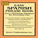 EASY SPANISH PHRASE BOOK: OVER 770 BASIC