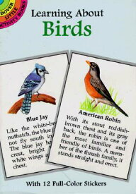 Learning about Birds [With Birds] STICKERS-LEARNING ABT BIRDS (Learning about Books (Dover)) [ Ruth Soffer ]