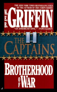 The Captains CAPTAINS (Brotherhood of War) [ W. E. B. Griffin ]