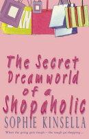 SECRET DREAMWORLD OF A SHOPAHOLIC,THE(B)