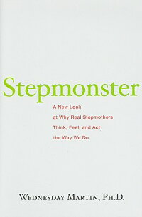 Stepmonster:_A_New_Look_at_Why