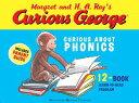 Curious George Curious about Phonics 12-Book Set CURIOUS GEORGE CURIOUS ABT PHO (Curious George) [ H. A. Rey ]