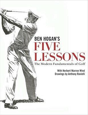BEN HOGAN'S FIVE LESSONS(H) [ HERBERT WARREN WIND ]