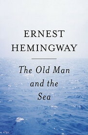 Old Man and the Sea OLD MAN & THE SEA [ Ernest Hemingway ]