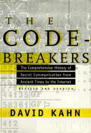 The Codebreakers: The Comprehensive History of Secret Communication from Ancient Times to the Intern