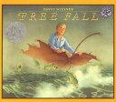 Free Fall FREE FALL [ David Wiesner ]