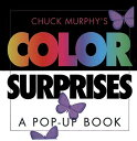 Color Surprises: Color Surprises POP UP-COLOR SURPRISES [ Chuck Murphy ]