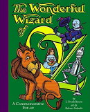 The Wonderful Wizard of Oz: Wonderful Wizard of Oz