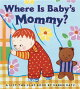 WHERE IS BABY'S MOMMY?(BB)