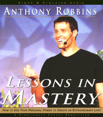 Lessons in Mastery LESSONS IN MASTERY 6D [ Tony Robbins ]