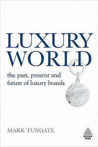 Luxury_World:_The_Past,_Presen