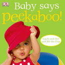 Baby Says Peekaboo!: Touch-And-Feel and Lift-The-Flap [With Touch and Feel; Lift a Flap]