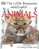 The Little Brainwaves Investigate... Animals