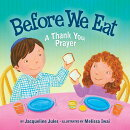 Before We Eat: A Thank You Prayer