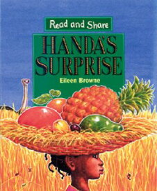 HANDA'S SURPRISE:READ AND SHARE(P) [ EILEEN BROWNE ]
