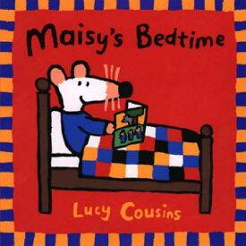 Maisy's Bedtime MAISYS BEDTIME (Maisy Books (Paperback)) [ Lucy Cousins ]
