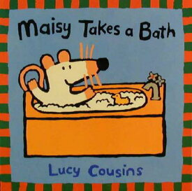 Maisy Takes a Bath MAISY TAKES A BATH (Maisy Books (Paperback)) [ Lucy Cousins ]