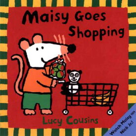 MAISY GOES SHOPPING(P) [ LUCY COUSINS ]