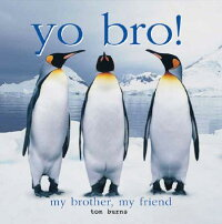 Yo_Bro!:_My_Brother,_My_Friend