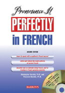 Pronounce It Perfectly in French with Audio CDs [With CD]