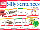 Silly Sentences: Grammar Skills Practice for the First Three Years of School