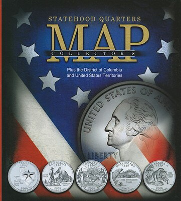 Statehood Quarters Collector's Map: Plus the District of Columbia and United States Territories STATEHOOD QUARTERS COLLECTORS [ Whitman Publishing ]