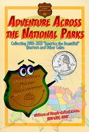 Adventure Across the States National Park: Collecting 2010-2021 National Park Quarters and Other Coi