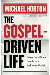 The_GospelーDriven_Life:_Being
