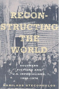Reconstructing_the_World:_Sout