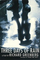 Three Days of Rain: A Play