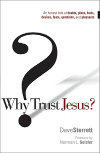 Why_Trust_Jesus?:_An_Honest_Lo