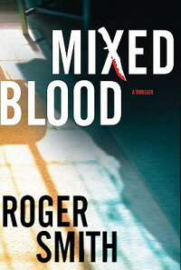 Mixed_Blood:_A_Thriller