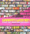 Graffiti Women: Street Art from Five Continents