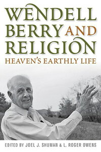Wendell_Berry_and_Religion:_He