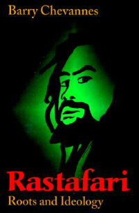 Rastafari:_Roots_and_Ideology
