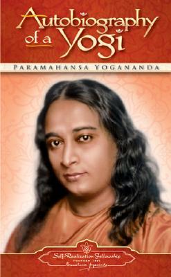 Autobiography of a Yogi AUTOBIOG OF A YOGI [ Paramahansa Yogananda ]