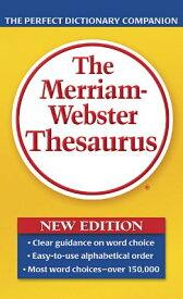 The Merriam-Webster Thesaurus MERM WEB THESAURUS NEW/E [ Merriam-Webster ]