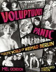 Voluptuous Panic: The Erotic World of Weimar Berlin