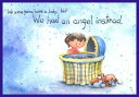 We Were Gonna Have a Baby, But We Had an Angel Instead WE WERE GONNA HAVE A BABY BUT [ Pat Schwiebert ]