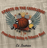 Sports_in_the_Carolinas:_From