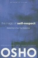 The Magic of Self-Respect: Awakening to Your Own Awareness [With DVD]