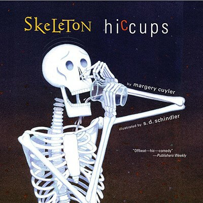 Skeleton Hiccups SKELETON HICCUPS R/E [ Margery Cuyler ]