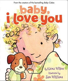 Baby, I Love You BABY I LOVE YOU-BOARD [ Karma Wilson ]