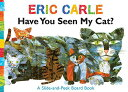 HAVE YOU SEEN MY CAT?(BB) [ ERIC CARLE ]