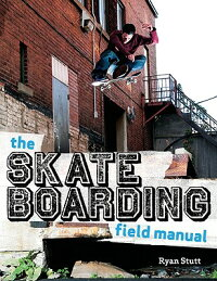 The_Skateboarding_Field_Manual