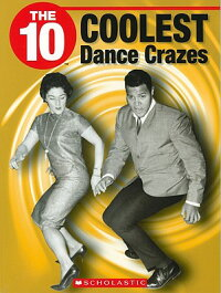The_10_Coolest_Dance_Crazes