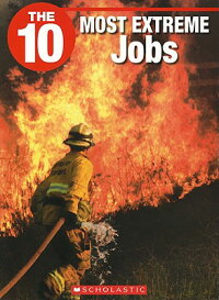 The_10_Most_Extreme_Jobs